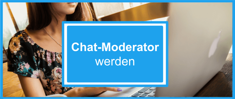 Heimarbeit als Chat Moderator